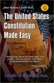 United States Constitution Made Easy...To Understand, The