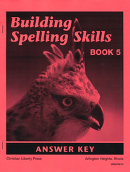 Building Spelling Skills Book 5 - Answer Key (2nd Edition)
