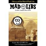 History of the World Mad Libs (Mad Libs)