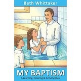 My Baptism: A Learning, Coloring & Activity Book