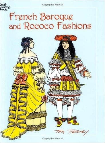 French Baroque and Rococo Fashions (Coloring Book)