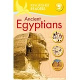 Ancient Egyptians (Kingfisher Readers - Level 5)