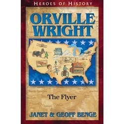 Orville Wright (Heroes of History)