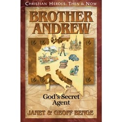 Brother Andrew: God's Secret Agent (Christian Heroes)