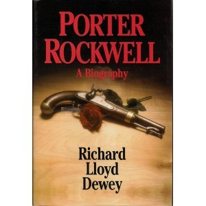 Porter Rockwell A Biography