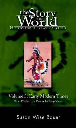 Story of the World Vol 3: Early Modern Times (Hardcover)