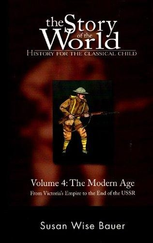 Story of the World Vol 4: Modern Age (Hardcover)