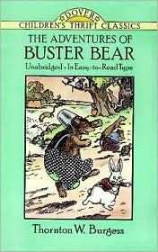 The Adventures of Buster Bear (Children's Thrift Classics)