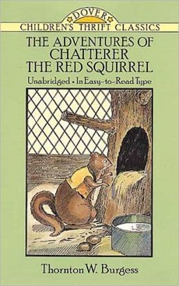 The Adventures of Chatterer the Red Squirrel (Children's Thrift Classics)
