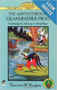 The Adventures of Grandfather Frog (Children's Thrift Classics)
