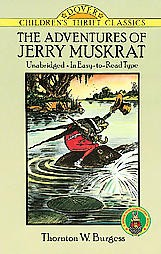 The Adventures of Jerry Muskrat (Children's Thrift Classics)