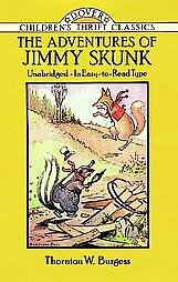 The Adventures of Jimmy Skunk (Children's Thrift Classics)