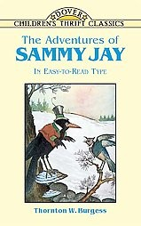The Adventures of Sammy Jay (Children's Thrift Classics)