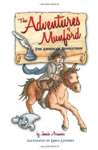 The American Revolution (The Adventures of Munford)