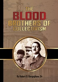 The Blood Brothers of Collectivism (2015)