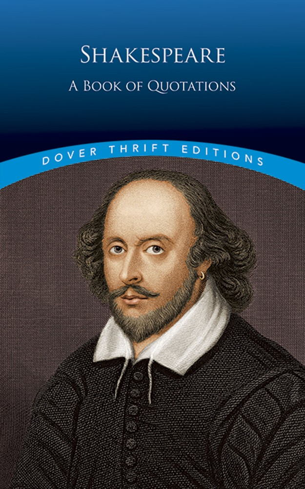 Shakespeare - A Book of Quotations - (Dover Thrift)