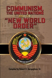 """Communism, the United Nations and the """"New World Order"""" (2016)"""