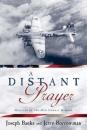 Distant Prayer: Miracles of the 49th Combat Mission