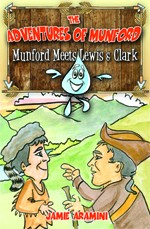 Munford Meets Lewis and Clark (Adventures of Munford)
