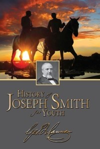 The History of Joseph Smith for Youth (1900)