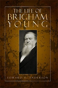 The Life of Brigham Young (1893)