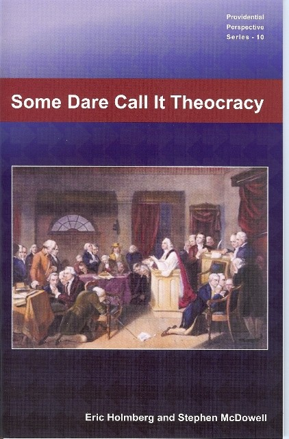 Some Dare Call It Theocracy