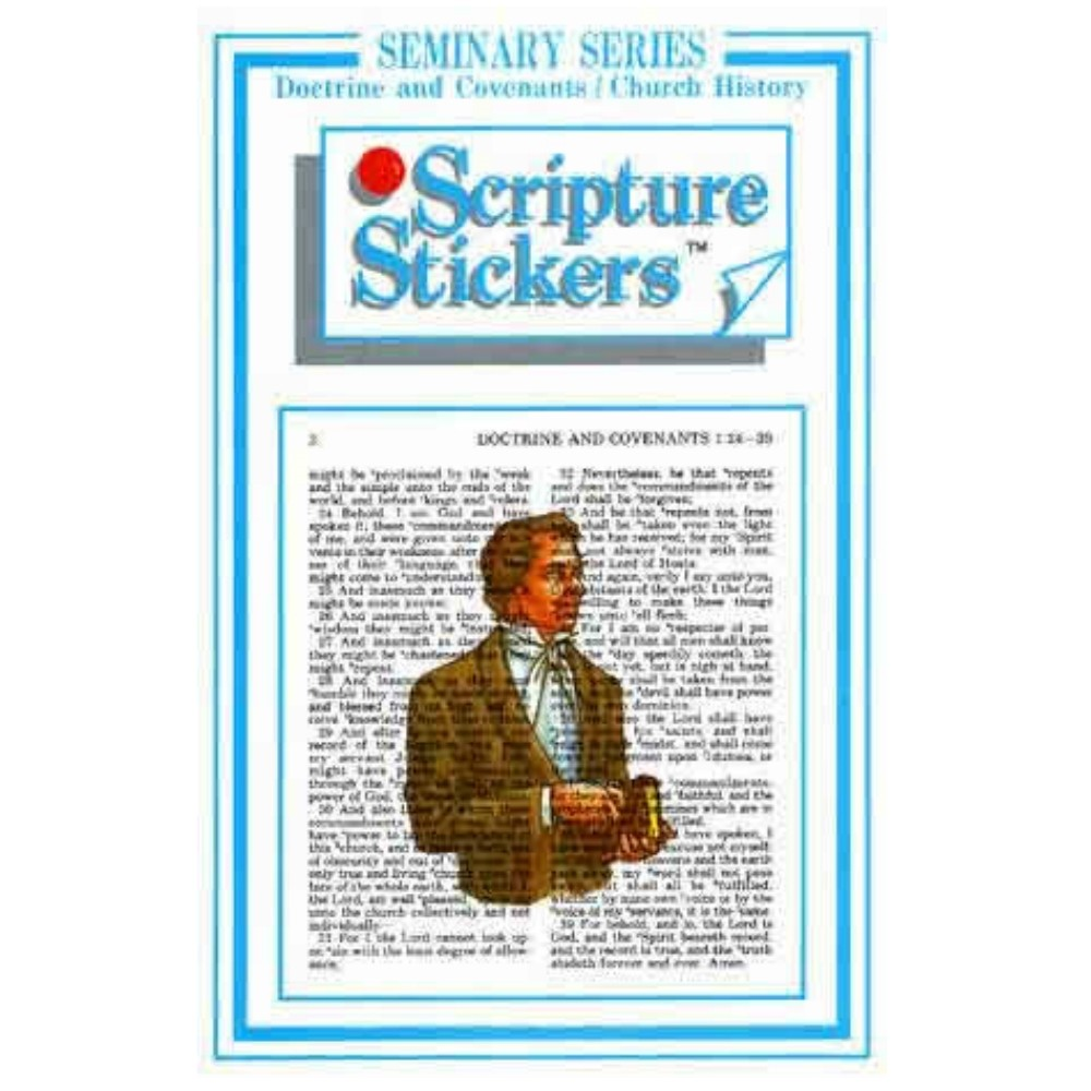 Scripture Stickers Seminary - D&C/Church History