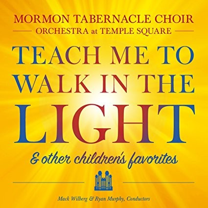 Teach Me to Walk in the Light & Other Favorite Children's Songs - CD