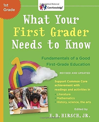 What Your First Grader Needs to Know (Revised): The Core Knowledge Series