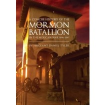 A Concise History of the Mormon Battalion (1881)