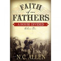 A House Divided (Faith of Our Fathers #1)