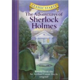 Adventures of Sherlock Holmes (Classic Starts)