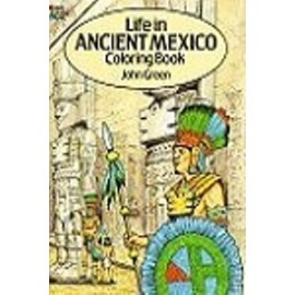 Coloring Book - Life in Ancient Mexico