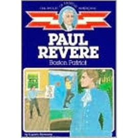 Childhood: Paul Revere: Boston Patriot
