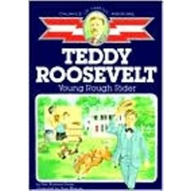 Childhood: Teddy Roosevelt: Young Rough Rider