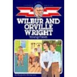 Childhood: Wilbur & Orville Wright: Young Fliers