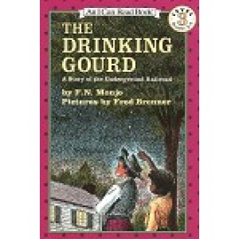 Drinking Gourd, The (Level 3 Reader)