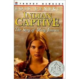 Indian Captive; The Story of Mary Jemison