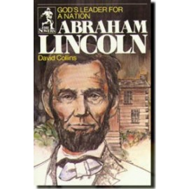 Sower: Abraham Lincoln: God's Leader for a Nation