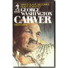 Sower: George Washington Carver: Man's Slave Becomes God's Scientist