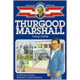 Childhood: Thurgood Marshall: Young Justice