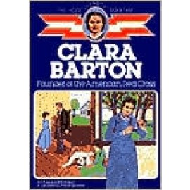 Childhood: Clara Barton: Founder of the American Red Cross