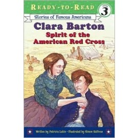 Clara Barton: Spirit of the Am Red Cross (Level 3 Reader)