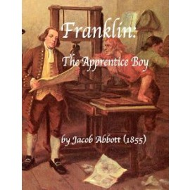 Franklin, the Apprentice Boy (1855)