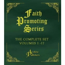 Faith Promoting Series (Complete Set of 17 Books) (1879-1915)