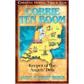 Corrie Ten Boom: Keeper of the Angels Den
