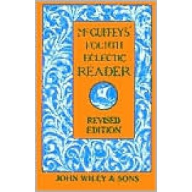 McGuffey's Fourth Reader (Revised Edition)