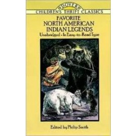 Favorite North American Indian Legends (Children's Thrift Classics)