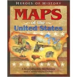 Maps of the United States: Reproducible Workbook (Heroes of History)