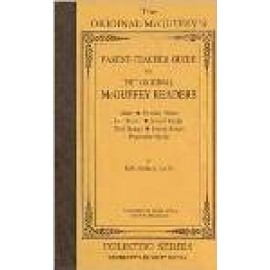 McGuffey's Parent-Teacher Guide for the Original Readers